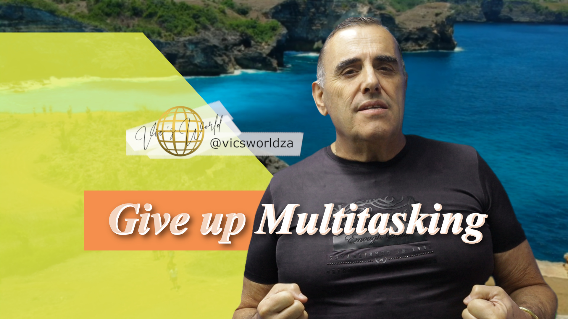 Give up multitasking! Why? You may ask.
