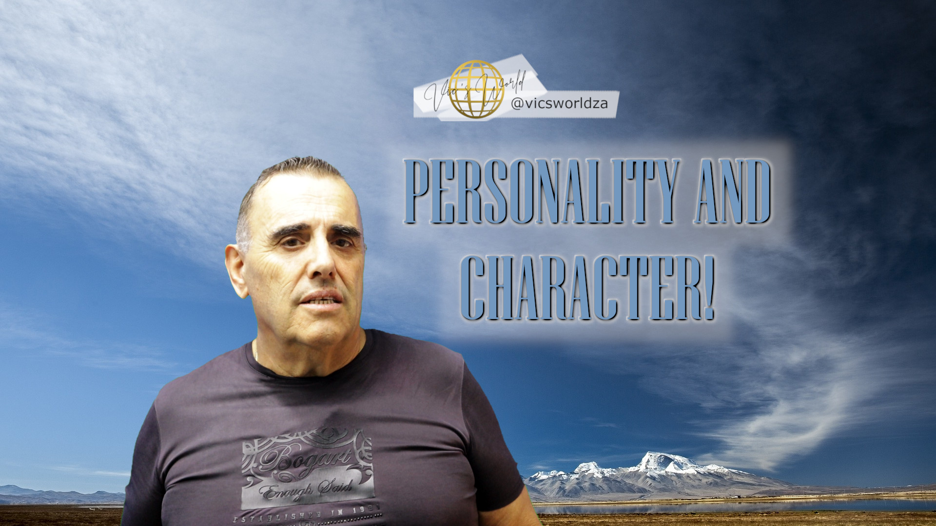 Personality and character!